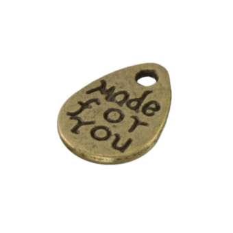 Anhänger, 11X7mm, `Made for you`, Metall, bronzefarben bronzefarben
